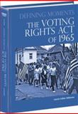 The Voting Rights Act of 1965, Laurie Collier Hillstrom, 0780810481