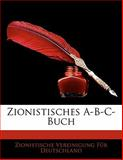 Zionistisches A-B-C-Buch, Zionistische Vereinigung F. Deutschland, 1142390489