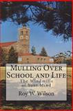 Mulling over School and Life, Roy Wilson, 1492790486