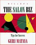 The Salon Biz : Tips for Success, Mataya, Geri, 1562530488