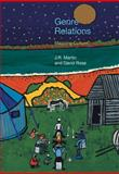 Genre Relations : Mapping Culture, Martin, J. R. and Rose, David, 1845530489