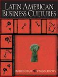 Latin American Business Cultures, Crane, Robert and Rizowy, Carlos, 0130670480