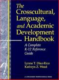 The Crosscultural, Language and Academic Development Handbook 1st Edition