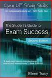 The Student's Guide to Exam Success, Tracy, Eileen, 0335220487