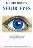 Your Eyes : A Book for Paramedical Personnel and the Lay Reader, Chalkley, Thomas, 0398070482