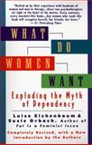 What Do Women Want, Luise Eichenbaum and Susie Orbach, 0425170489