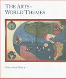 The Arts : World Themes, Nagle, Geraldine, 0697120481