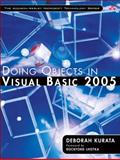 Doing Objects in Visual Basic 2005, Kurata, Deborah, 0321320492