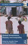 Global Governance, Poverty and Inequality 9780415780490