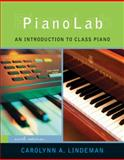 PianoLab : An Introduction to Class Piano, Lindeman, Carolynn A., 0495500496