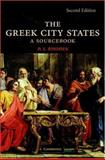 The Greek City States : A Sourcebook, Rhodes, Peter, 0521850495