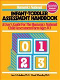 Humanics National Infant and Toddler Assessment Handbook, Jane A. Caballero and Derek Whordley, 0893340499