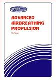 Advanced Airbreathing Propulsion 9780894640490