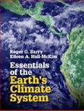 Essentials of the Earth's Climate System, Barry, Roger G. and Hall-McKim, Eileen A., 110762049X