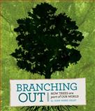 Branching Out, Joan Marie Galat, 1771470496