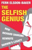 Selfish Genius, Fern Elsdon-Baker, 1848310498