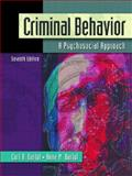 Criminal Behavior : A Psychological Approach, Bartol, Curt R. and Bartol, Anne M., 0131850490