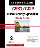 CCS1/CCIP Cisco Security Qualified Specialist Study Guide, Lammle, Todd and Lancaster, Tom, 0782140491