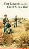 Fort Laramie and the Great Sioux War, Hedren, Paul L., 0806130490