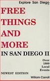 Free Things and More in San Diego, William Carroll, 0910390495