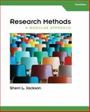 Research Methods : A Modular Approach, Jackson, Sherri L., 1285750497