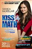 Kiss My Math, Danica McKellar, 1594630496