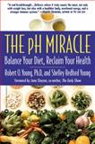 The PH Miracle, Robert O. Young and Shelley Redford Young, 044669049X