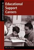 Opportunities in Educational Support Careers, Rowh, Mark, 0658000497