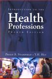 Introduction to the Health Professions, Stanfield, Peggy S. and Hui, Y. H., 0763700495