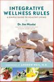 Integrative Wellness Rules, Jim Nicolai, 1401940498