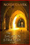 The Saladin Strategy, Norm Clark, 1493640496