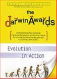 The Darwin Awards : Evolution in Action, Northcutt, Wendy, 1587240491