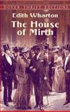 The House of Mirth, Edith Wharton, 0486420493