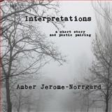 Interpretations, Amber Jerome~Norrgard, 1493630490