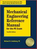 Mechanical Engineering Reference Manual for the PE Exam, Lindeburg, Michael R., 1591260493