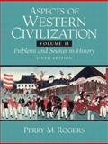 Aspects of Western Civilizations, Perry M. Rogers, 0132050498