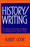 History-Writing, Cook, Albert, 0521360498