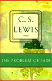 The Problem of Pain, Lewis, C. S., 0805420495