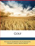 Golf, Horace Gordon Hutchinson and Henry James Moncreiff, 1148650490