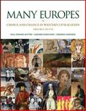 Many Europes : Choice and Chance in Western Civilization - To 1715, Dutton, Paul Edward and Marchand, Suzanne, 0073330493