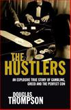 The Hustlers, Douglas Thompson, 0283070498