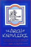 The Arch of Knowledge, Eisner, Danuta and Oldroyd, D., 0868400491