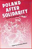 Poland after Solidarity : Social Movements versus the State, , 0887380492