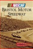 Bristol Motor Speedway, David M. McGee, 1467110493