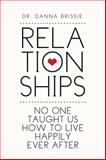 Relationships, Danna Brissie, 1499030495