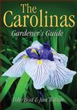 The Carolinas Gardener's Guide, Toby Bost and Jim Wilson, 1591860490