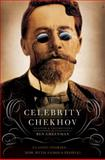 Celebrity Chekhov, Ben Greenman, 0061990493
