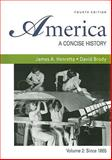 America: A Concise History 4e V2 and E-Book, Henretta, James A. and Brody, David, 0312690495