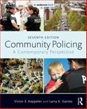 Community Policing, Victor E. Kappeler and Larry K. Gaines, 0323340490