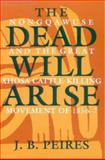Dead Will Arise, Peires, J.B., 0852550499